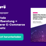 Wettbewerbsvorteil mit digitalen Kaufberatern für B2B und B2C